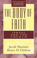 The Body of Faith Paperback