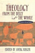 Theology From the Belly of the Whale Paperback