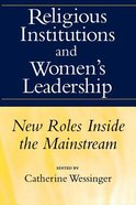 Religious Institutions and Women's Leadership Paperback