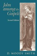 John Among the Gospels 2nd Edition Paperback