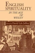 English Spirituality in the Age of Wesley Paperback