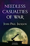 Needless Casualties of War Paperback