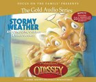 Stormy Weather and Other Grins, Grabbers & Great Getaways (#02 in Adventures In Odyssey Gold Audio Series) CD
