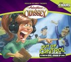 Out of Control (#40 in Adventures In Odyssey Audio Series) CD