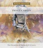 Narnia #04: Prince Caspian (Children) (#04 in Chronicles Of Narnia Audio Series) CD