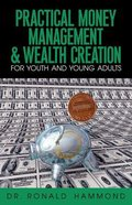 Practical Money Management and Wealth Creation Paperback