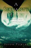 A Servants Heart Paperback