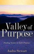 Valley of Purpose