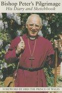 Bishop Peter's Pilgrimage Paperback