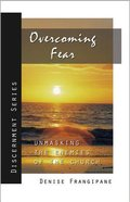 Discernment: Overcoming Fear! Paperback