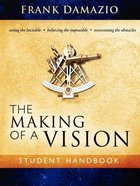 The Making of a Vision Paperback