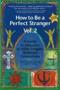 How to Be a Perfect Stranger (Vol 2) Paperback
