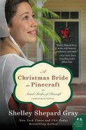 Christmas Bride in Pinecraft (#04 in Amish Brides Of Pinecraft Series) Paperback