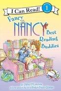 Best Reading Buddies (I Can Read!1/fancy Nancy Series)