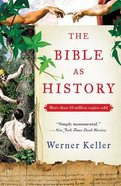 The Bible as History (2nd Edition) Paperback