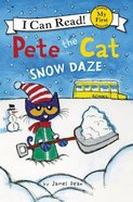 Pete the Cat: Snow Daze (My First I Can Read! Series) Paperback