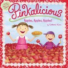 Pinkalicious: Apples, Apples, Apples! Paperback