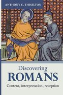 Discovering Romans: Content, Interpretation, Reception Paperback