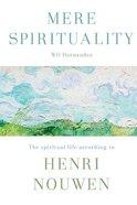 Mere Spirituality Paperback