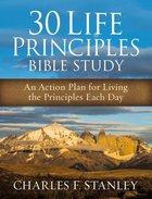 30 Life Principles (Bible Study) Paperback