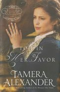 To Win Her Favor (Unabridged, MP3) (#02 in Belle Meade Plantation Audio Series)