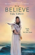 NIRV Believe Kids' Edition (Believe (Zondervan) Series) Paperback