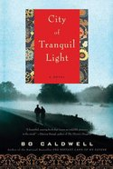 City of Tranquil Light Paperback