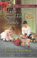 Lish: Her Longed-For Family (Matchmaking Babies) Mass Market