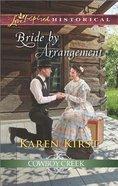 Bride By Arrangement (Love Inspired Historical Series) eBook