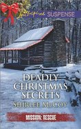 Deadly Christmas Secrets (Love Inspired Suspense Series) eBook