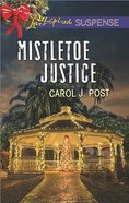 Mistletoe Justice (Love Inspired Suspense Series) eBook