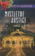 Mistletoe Justice (Love Inspired Suspense Series) eBook