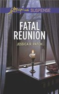 Fatal Reunion (Love Inspired Suspense Series) Mass Market