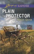Plain Protector (Love Inspired Suspense Series)