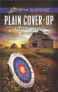 Plain Cover-Up (Love Inspired Suspense Series) Mass Market