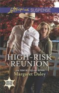 High-Risk Reunion (Lone Star Justice) (Love Inspired Suspense Series)
