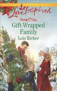 Gift-Wrapped Family (Love Inspired Series) eBook
