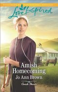 Amish Homecoming (Love Inspired Series) eBook