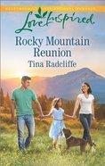 Rocky Mountain Reunion (Love Inspired Series) eBook
