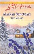 Alaskan Sanctuary (Love Inspired Series) eBook