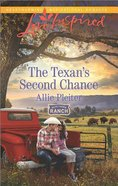 The Texan's Second Chance (Blue Thorn Ranch) (Love Inspired Series)