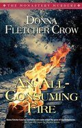 An All-Consuming Fire (#05 in The Monastery Murders Series) Paperback