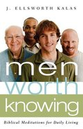 Men Worth Knowing Paperback
