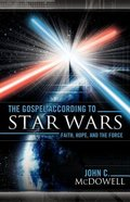 The Gospel According to Star Wars (Gospel According To Series) Paperback
