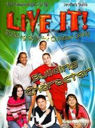 Building Character (Live It! Series) Paperback