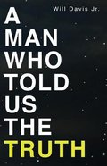 A Man Who Told Us the Truth Paperback