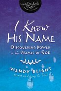 I Know His Name Paperback