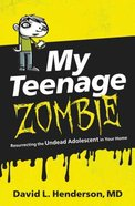 My Teenage Zombie Paperback