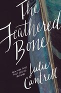 The Feathered Bone Paperback