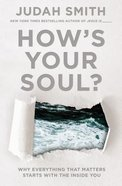 How's Your Soul? Hardback